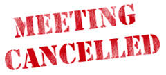 April 17th Meeting Cancelled
