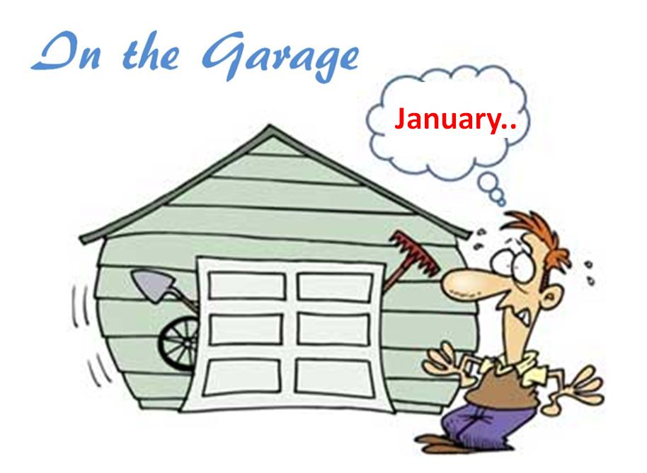 In the Garage - Jan Edition
