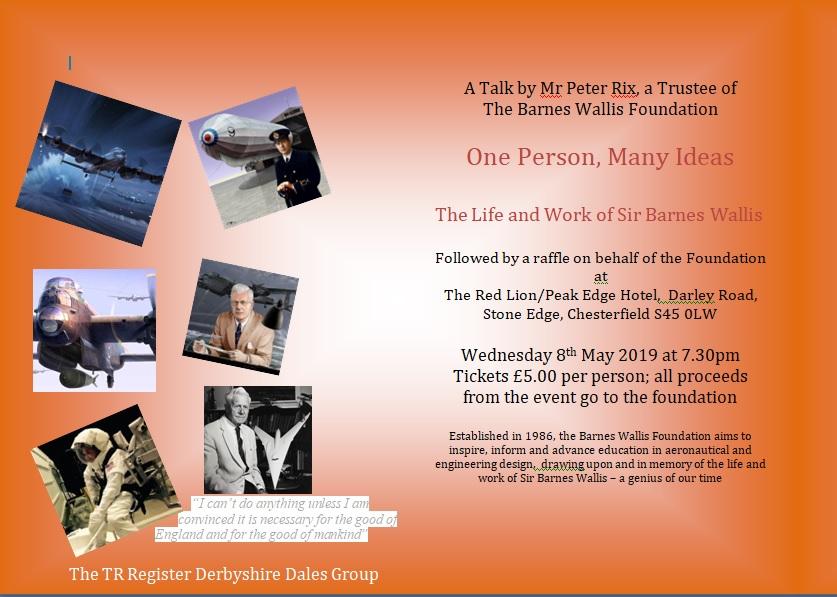 Derbyshire Dales - The Life & Work of Sir Barnes Wallis