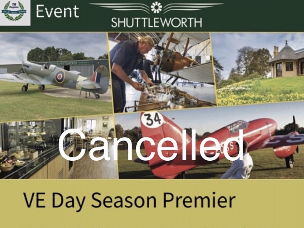 Lea Valley Group *Shuttleworth Airshow, Season Premier celebrating VE Day* CANCELLED